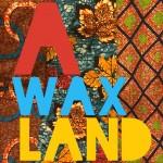 Accessoire wax et design, mode et deco awaxland